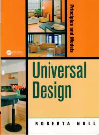 This book titled Universal Design Principles and Models features a home design Introduction by Charles M Schwab