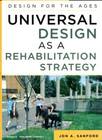 This book Universal Design as a Rehabilitation strategy contains projects by charles schwab architect